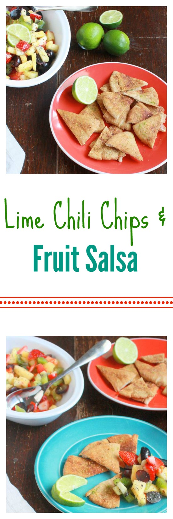 Chili Lime Chips & Fresh Fruit Salsa | TeaspoonOfSpice.com