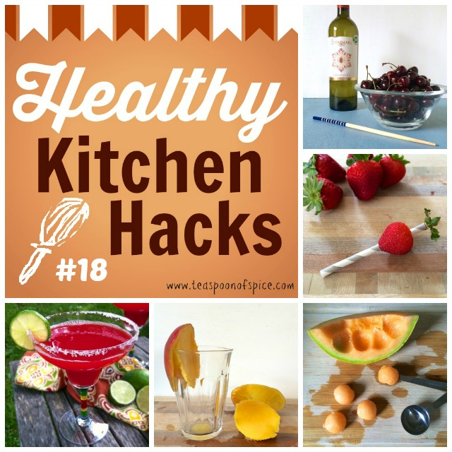 #HealthyKitchenHacks: Easy Way to Pit Cherries, Trick to Hulling Strawberries, How to Peel a Mango with a Glass, How to Ball a Melon Without a Melon Baller, Add Grilled Fruit to Your Summer Cocktail   Teaspoonofspice.com @tspbasil