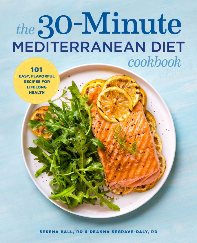 Announcing our brand new 30-Minute Mediterranean Diet Cookbook!